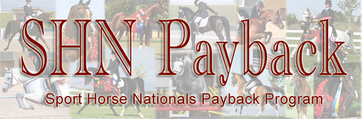 Sport Horse Nationals Payback Program